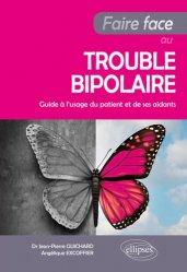 Faire face au trouble bipolaire