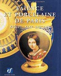 Faïence et porcelaine de Paris