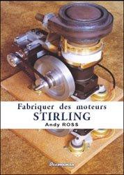 Fabriquer des moteurs Stirling