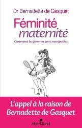 Féminité, maternité : comment on manipule les femmes