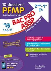 Fiches Bac pro ASSP, 10 dossiers PFMP rédigés et commentés