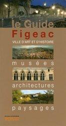 Figeac : musées, monuments, promenades