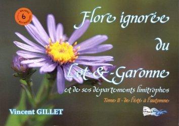 Flore ignorée du Lot-&-Garonne et de ses départements limitrophes