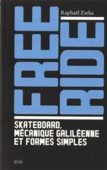 Free ride - Skateboard, mécanique galiléenne et formes simples