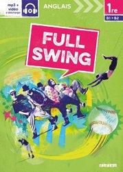 Full Swing 1re : Workbook - Version Papier