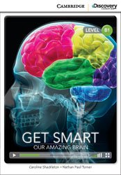 Get Smart: Our Amazing Brain - Intermediate - Book with Online Access