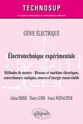 Génie électrique - Électrotechnique expérimentale - Méthodes de mesure - Réseaux et machines électriques, convertisseurs statiques, sources d'énergie renouvelable