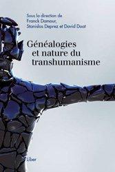 Généalogies et nature du transhumanisme