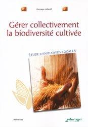 Ge?rer collectivement la biodiversite? cultive?e