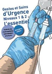 Gestes et soins d'urgence Niveaux 1 et 2 : l'essentiel