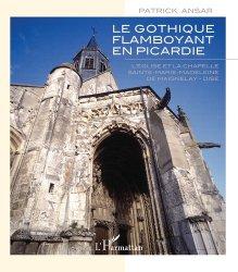Gothique flamboyant en Picardie