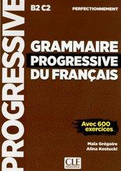 GRAMMAIRE PROGRESSIVE FRANCAIS PERFECTIONNE