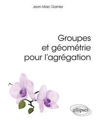 Groupes et géometrie pour l'agrégation