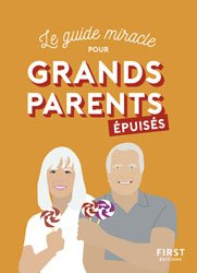 Grands-parents épuisés