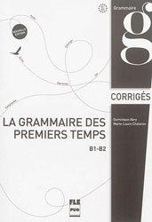 GRAMMAIRE PREMIERS TEMPS B1 B2 CORRIGES
