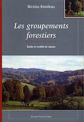 Groupements forestiers - Guide et modèle de statuts