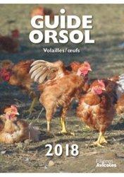 Guide Orsol Volailles et Oeufs  2018