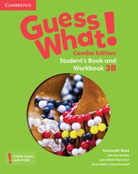 Guess What! Level 3 - Student's Book and Workbook B with Online Resources Combo Edition