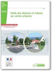 Guide des chicanes et écluses sur voiries urbaines