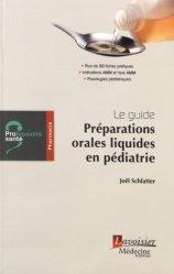 Guide de pharmacie : les préparations orales liquides en pédiatrie