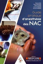Guide pratique d'anesthésie des NAC