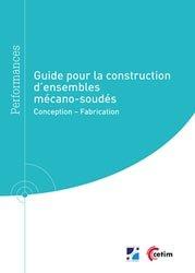 Guide pour la construction d'ensembles mécano-soudés