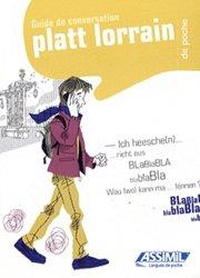 Guide de Conversation Platt Lorrain de Poche