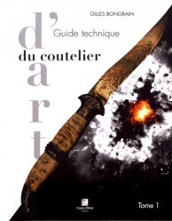 Guide technique du coutelier d'art t1