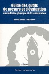 Guide des outils de mesure et d'évaluation en médecine physique et de réadaptation