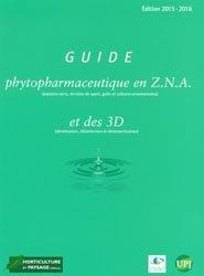 Guide phytopharmaceutique en Z.N.A et des 3D (dératisation, désinfection, désinsectisation)