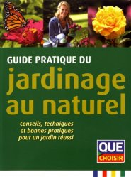 Guide pratique du jardinage au naturel