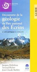 Guide géologique du Parc national des Écrins et carte géologique