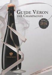 Guide VERON des Champagnes 2016