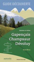 Guide découverte. Gapençais, Champsaur, Dévoluy