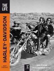 Harley-davidson, the life