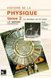 Histoire de la physique Tome 2