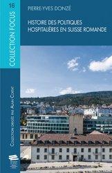 Histoire des politiques hospitalières en Suisse romande