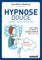 Hypnose douce pour vos enfants