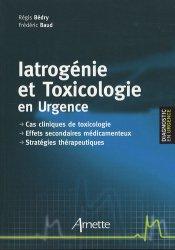Iatrogénie et Toxicologie en Urgence