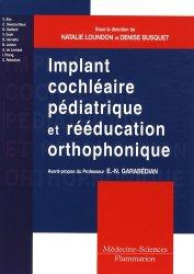 Implant cochléaire pédiatrique et rééducation orthophonique