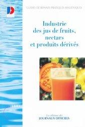 Industrie des jus de fruits, nectars et produits dérivés