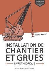 Installation de chantier et grues Livre théorique