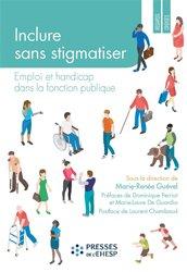 Inclure sans stigmatiser : emploi et handicap dans la fonction publique