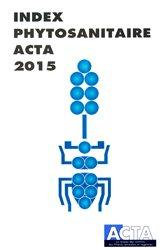 Index phytosanitaire ACTA 2015