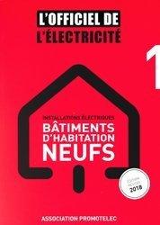 Installations électriques, bâtiments d'habitation neufs
