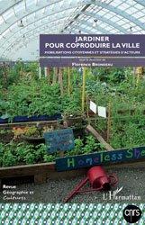 Jardiner pour coproduire la ville