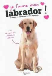 Je l'aime mon Labrador !