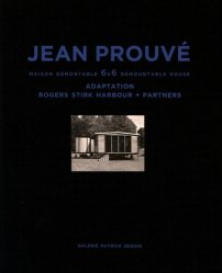 Jean Prouvé - Maison démontable 6x6 adaptation Rogers Stirk Harbour + Partners