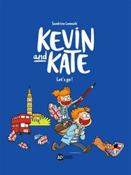 Kevin and Kate Tome 1 : Let's go !