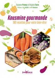 Kousmine gourmande : 180 recettes pour votre bien-être